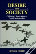 Desire For Society