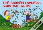 The Garden Owner'S Survival Guide