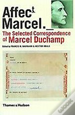 Selected Correspondence Of Marcel Duchamp