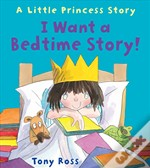 I Want A Bedtime Story