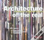 Architecture of the Real: Contemporary Architecture in France