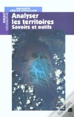 Analyser Les Territoires ; Outils Et Savoirs