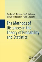 Methods Of Distances In The Theory Of Probability And Statistics