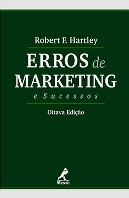 Erros de Marketing e Sucessos