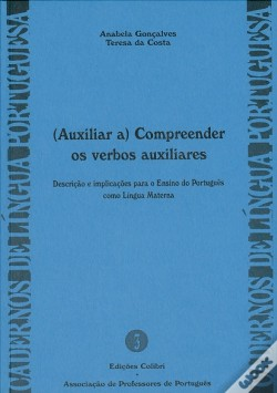 Wook.pt - (Auxiliar a) Compreender os Verbos Auxiliares.