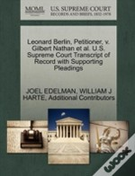 Leonard Berlin, Petitioner, V. Gilbert Nathan Et Al. U.S. Supreme Court Transcript Of Record With Supporting Pleadings