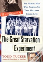 The Great Starvation Experiment: The Her