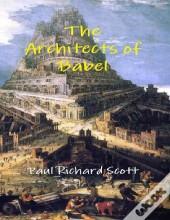 The Architects Of Babel