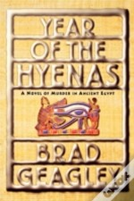 Year Of The Hyenas: A Novel Of Murder In