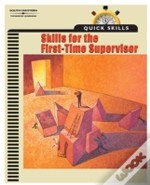 Skills For The First-Time Supervisor