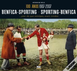 Wook.pt - 100 Anos Benfica-Sporting x Sporting-Benfica