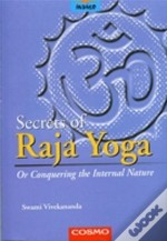 Secrets Of The Raja Yoga