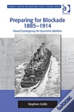 Preparing For Blockade 1885-1914