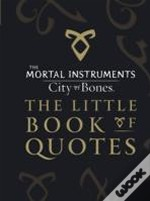 City Of Bones Little Book Of Quotes