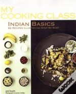 My Cooking Class: Indian Basics