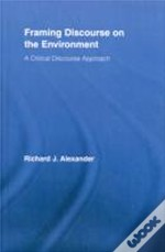 Framing Discourse On The Environment