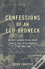 Confessions Of An Eco-Redneck