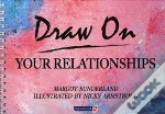 Draw On Your Relationships