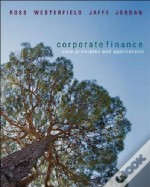 Core Principles and Applications of Corporate Finance