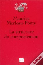La Structure Du Comportement (3e Edition)