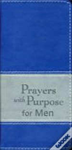 Prayers With Purpose For Men