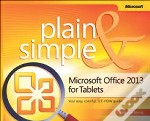 Microsoft Office 2013 For Tablets Plain & Simple