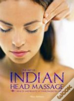 The Art Of Indian Head Massage