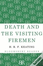 Death And The Visiting Fireman