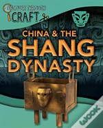China And The Shang Dynasty