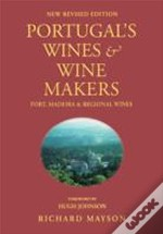 Portugal'S Wine & Winemakers