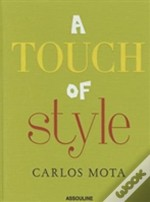 A Touch Of Style By Carlos Mota