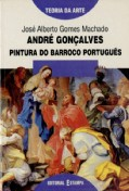 André Gonçalves - Pintura do Barroco Portugues