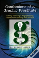 Confessions Of A Graphic Prostitute