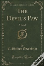 The Devil'S Paw: A Novel (Classic Reprint)