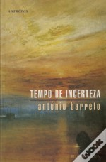 Tempo de Incerteza