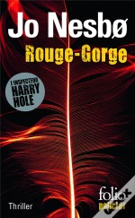 Rouge-Gorge (Une Enquete De L'Inspecteur Harry Hole)