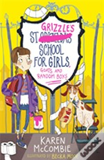 St Grizzles School For Girls, Goats And Random Boys