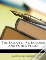 The Ballad Of St. Barbara: And Other Ver