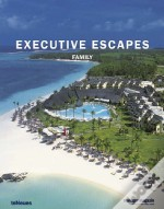 Executive Escapes - Family