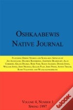 Oshkaabewis Native Journal (Vol. 4, No. 1)