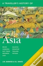 Traveller'S History Of Southeast Asia