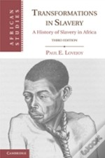 Transformations In Slavery