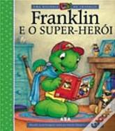 Franklin e o Super-Herói