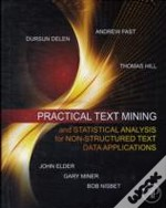 Practical Text Mining And Statsitical Analysis For Non-Structured Text Data Applications