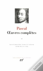 Blaise Pascal Oeuvres Completes T.2