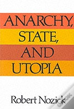 Anarchy, State And Utopia