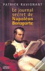 Le Journal Secret De Napoleon Bonaparte