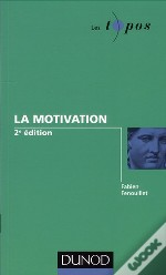 La Motivation (2e Édition)