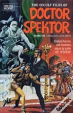 The Occult Files Of Doctor Spektor Archives