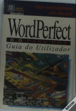 Wook.pt - Word Perfect 6.0 para D o S - Guia do Utilizador